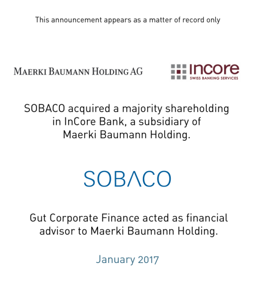 SOBACO acquired a majority shareholding in InCore Bank